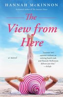 The View from Here - Hannah McKinnon