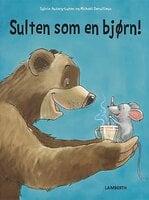 Sulten som en bjørn! - Sylvie Auzary-Luton
