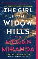 The Girl from Widow Hills - Megan Miranda