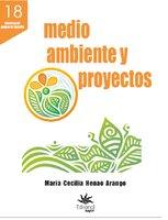 Medio ambiente y proyectos - María Cecilia Henao Arango