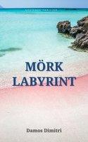 Mörk Labyrint - Damos Dimitri