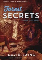 Forest Secrets - David Laing