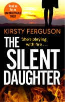 The Silent Daughter - Kirsty Ferguson
