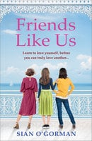 Friends Like Us - Sian O'Gorman c/o