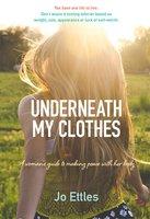 Underneath My Clothes - Jo Ettles