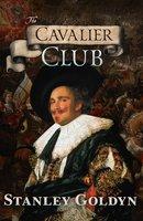 The Cavalier Club - Stanley Goldyn