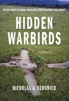 Hidden Warbirds - Nicholas A. Veronico