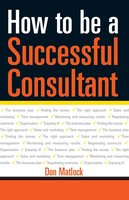 How to Be a Successful Consultant - Don Matlock