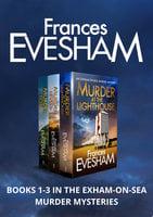 Exham-on-Sea Murder Mysteries 1-3