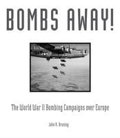 Bombs Away! - John Bruning