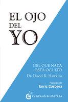 El ojo del yo - David R. Hawkins