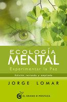 Ecología mental - Jorge Lomar