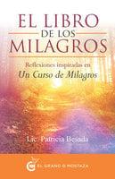 El libro de los milagros - Patricia Besada