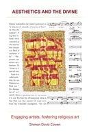 Aesthetics and the Divine - Shimon Dovid Cowen