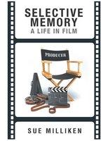Selective Memory - Sue Milliken