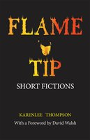 Flame Tip - Karenlee Thompson
