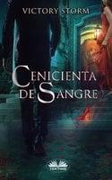 Cenicienta De Sangre - Victory Storm