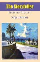 The Storyteller - Serge Liberman