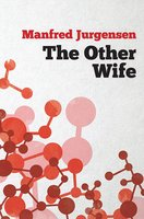 The Other Wife - Manfred Jurgensen