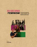 30-Second Feminism - Jess McCabe