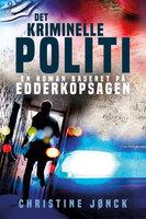 Det Kriminelle Politi - Christine Jønck
