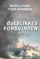 Øjeblikkes forsvinden - Marie-Louise Torm Grønberg