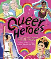 Queer Heroes - Arabelle Sicardi