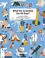 What Do Scientists Do All Day? - Jane Wilsher