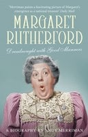 Margaret Rutherford - Andy Merriman