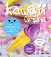 Kawaii Origami - Chrissy Pushkin