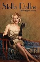 Stella Dallas - Olive Higgins Prouty