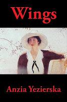Wings - Anzia Yezierska