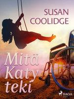 Mitä Katy teki - Susan Coolidge
