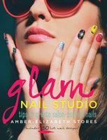 Glam Nail Studio - Amber-Elizabeth Stores