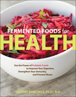 Fermented Foods for Health - Deirdre Rawlings
