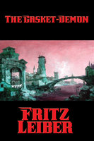 The Casket-Demon - Fritz Leiber