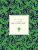 The Essential Tales of H.P. Lovecraft - H.P. Lovecraft