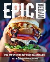 Epic Vegan - Dustin Harder