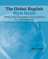 The Global English Style Guide - John R. Kohl