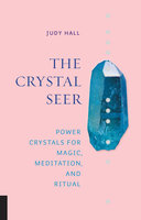 The Crystal Seer - Judy Hall
