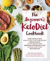 The Beginner's KetoDiet Cookbook - Martina Slajerova