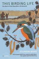 This Birding Life - Stephen Moss