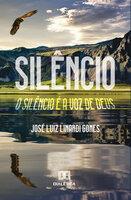 Silêncio - José Luiz Linardi Gomes