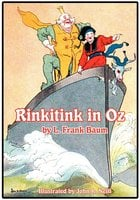 The Illustrated Rinkitink in Oz - L Frank Baum