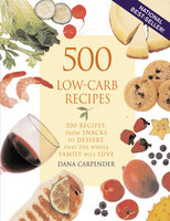 500 Low-Carb Recipes - Dana Carpender