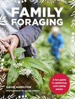 Family Foraging - David Hamilton