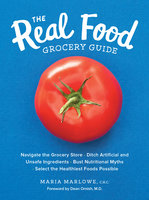 The Real Food Grocery Guide - Maria Marlowe