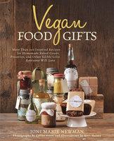 Vegan Food Gifts - Joni Marie Newman