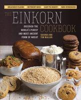 The Einkorn Cookbook - Tim Mallon, Shanna Mallon