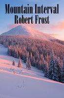 Mountain Interval - Robert Frost